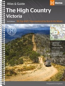 High Country Victoria Atlas And Guide
