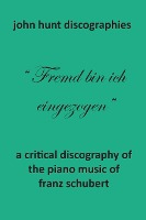 Critical Discography Of The Piano Music Of Franz Schubert