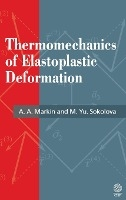 Thermomechanics Of Elastoplastic Deformation
