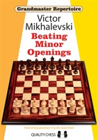 Grandmaster Repertoire 19 - Beating Minor Openings