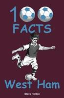 100 Facts - West Ham
