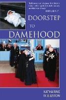 Doorstep To Damehood
