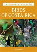 Naturalist's Guide To The Birds Of Costa Rica