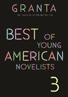 Granta 139 : Best Of Young American Novelists 3