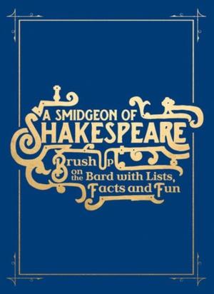 Smidgen Of Shakespeare