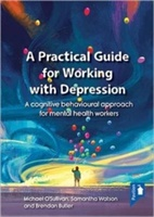 Practical Guide To Working With Depression