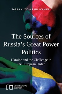 Sources Of Russia's Great Power Politics