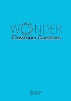 Wonder Classroom Questions
