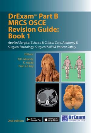 Drexam Part B Mrcs Osce Revision Guide