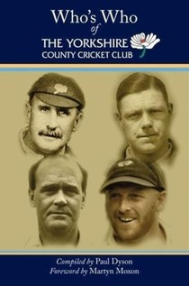 Who's Who Of The Yorkshire County Cricket Club