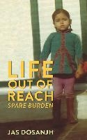 Life Out Of Reach