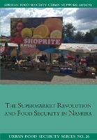Supermarket Revolution And Food Security In Namibia