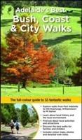 Adelaide's Best Bush, Coast & City Walks