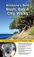 Brisbane's Best Bush, Bay & City Walks