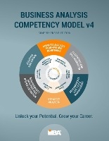 Business Analysis Competency Model(r) Version 4