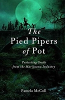 Pied Pipers Of Pot