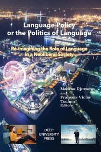 Language Policy Or The Politics Of Language