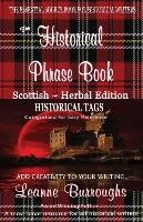 Historical Phrase Book - Scottish-herbal Edition
