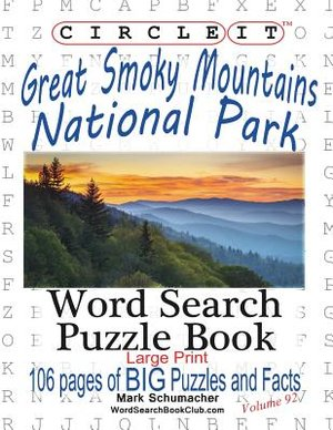 Circle It, Great Smoky Mountains National Park Facts, Word Search, Puzzle Book