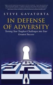 In Defense Of Adversity