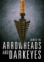 Arrowheads And Darkeyes