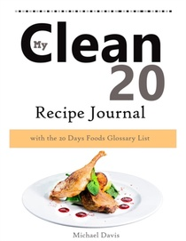 My Clean 20 Recipe Journal