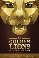 Golden Lions Of The Nosce Hostem