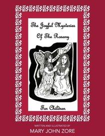 Joyful Mysteries Of The Rosary For Children
