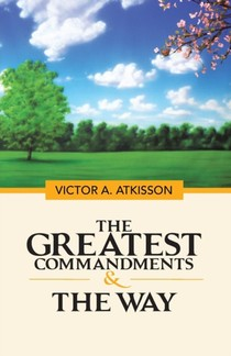 Greatest Commandments & The Way