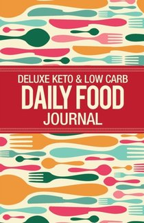 Deluxe Keto & Low Carb Food Journal