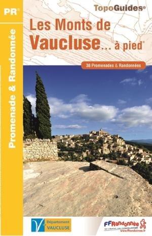 Les Monts Du Vaucluse A Pied 38 Promenades Et Randonnees Vaucluse -