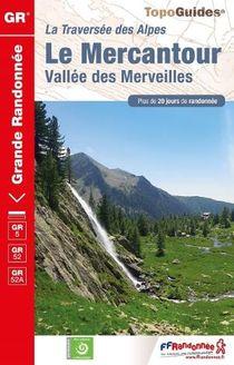 GR5/52/52a La Grande Traverse des Alpes Le Mercantour TopoGuides 507
