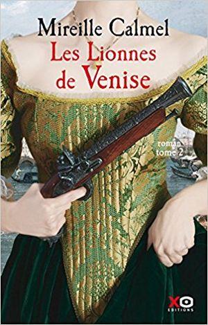Lionesses de Venise Tome 2