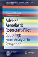 Adverse Aeroelastic Rotorcraft-Pilot Couplings