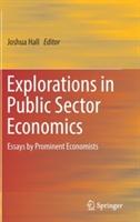 Explorations in Public Sector Economics