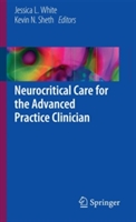 Neurocritical Care for the Advanced Practice Clinician