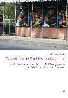 Das ethnische Kaleidoskop Mauritius