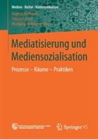 Mediatisierung und Mediensozialisation