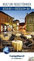 Bosnien-Herzegowina, Kultur-Reiseführer