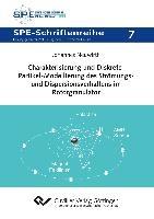 Charakterisierung und Diskrete-Partikel-Modellierung des Strömungs- und Dispersionsverhaltens im Rotorgranulator (Band 7)