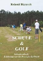 Schule & Golf