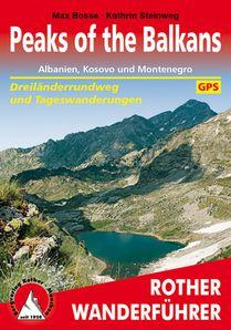Peaks of the Balkan. Albanien, Kosovo und Montenegro
