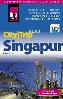 Reise Know-How Reiseführer Singapur mit Sentosa und Inselausflügen (CityTrip PLUS)