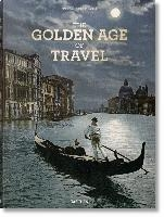 Grand Tour. The Golden Age Of Travel