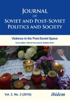 Journal of Soviet and Post-Soviet Politics and Society 2016