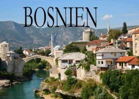 Bosnien und Herzegowina - Ein kleiner Bildband
