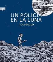 Un policia en la luna / Mooncop