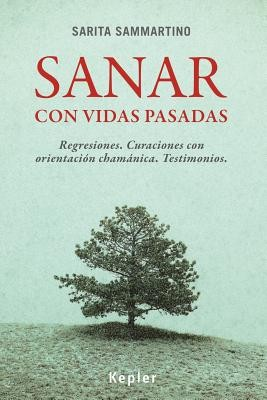 Sanar con vidas pasadas/ Heal with Past Lives