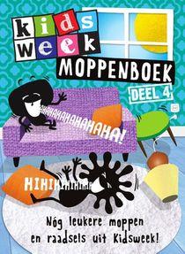 Kidsweek moppenboek - 4 Nóg leukere moppen en raadsels uit Kidsweek!