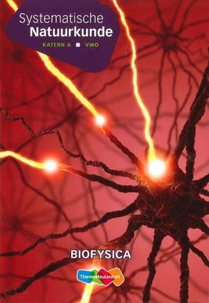 Systematische natuurkunde - Katern A; Vwo; Biofysica